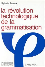 Cover of: La révolution technologique de la grammatisation