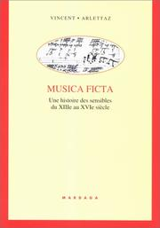 Musica ficta by Vincent Arlettaz