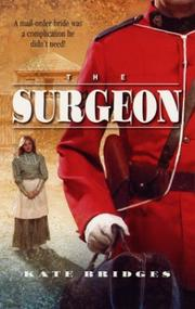The surgeon by Kate Bridges