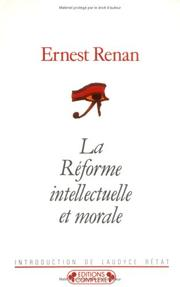 Cover of: La réforme intellectuelle et morale