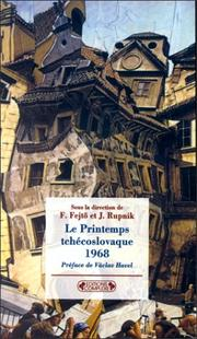 Cover of: Le Printemps tchécoslovaque