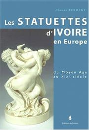 Cover of: Les statuettes d'ivoire en Europe
