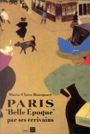 "Cover of: Paris ""Belle époque"" par ses écrivains"