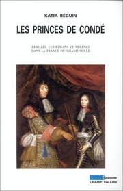 Cover of: Les princes de Condé