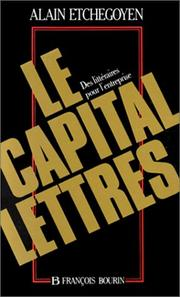 Cover of: Le capital-lettres | Alain Etchegoyen