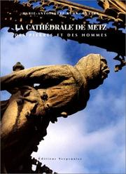Cover of: La cathédrale de Metz | Marie-Antoinette Kuhn-Mutter