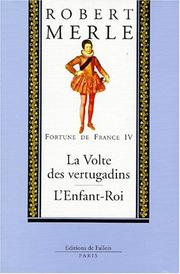 Cover of: Fortune de France, volume IV