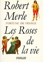 Cover of: Les roses de la vie