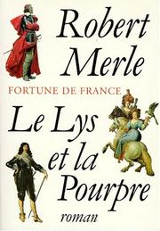 Cover of: Le Lys Et La Pourpre