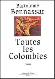 Cover of: Toutes les Colombies
