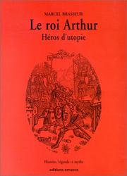 Cover of: Le roi Arthur, héros d'utopie