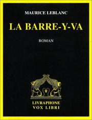 Cover of: La Barre-y-va | Maurice Leblanc