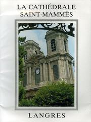 Cover of: La cathédrale Saint-Mammès de Langres