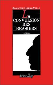 Cover of: La convulsion des brasiers