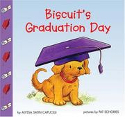 Biscuit's Graduation Day (Biscuit) by Alyssa Satin Capucilli