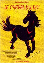 Cover of: Le cheval du roi