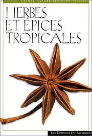 Cover of: Herbes et épices tropicales