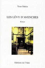 Cover of: Les Lévy d'Avenches