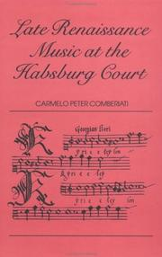 Cover of: Late Renaissance music at the Habsburg Court