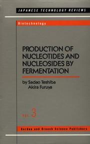 Cover of: Production of nucleotides and nucleosides by fermentation | Sadao Teshiba