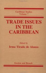 Cover of: Trade Issues in the Carribbean (Caribbean Studies, Vol 7) | Roberta Marx Delson