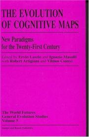 Cover of: The Evolution of cognitive maps