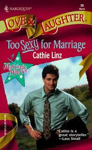 Cover of: Too Sexy For Marriage (Marriage Makers)
