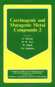 Cover of: Carcinogenic and Mutagenic Metal Compounds 2