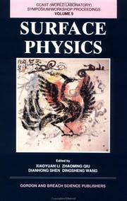 Cover of: Surface Physics (China Center of Advanced Science and Technology Series) | Xianoyuan Li