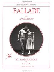 Cover of: Ballade by Anna Sokolow (Language of Dance Series)