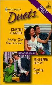 Cover of: Duets 7 (Annie, Get Your Groom/Taming Luke)