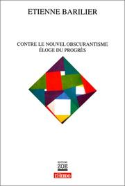 Cover of: Contre le nouvel obscurantisme