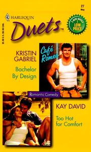 Cover of: Duets #27 (Bachelor By Design/Too Hot For Comfort) (Duets, 27)