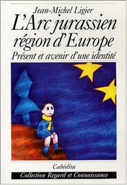 Cover of: L' Arc jurassien, région d'Europe