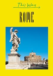Cover of: This Way Rome (This Way Guides) | Francesca Grazzi