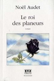 Cover of: Le roi des des planeurs