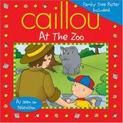 Cover of: Caillou at the Zoo (Playtime series) | Marion Johnson