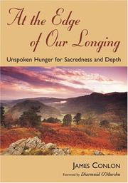 Cover of: At the Edge of Our Longing | James Conlon