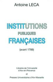 Cover of: Institutions publiques françaises (avant 1789)