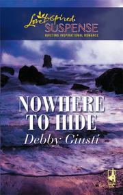 Cover of: Nowhere To Hide (Steeple Hill Love Inspired Suspense)