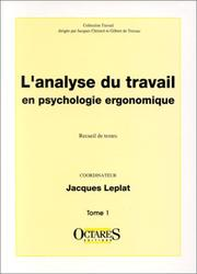 Cover of: L'analyse du travail en psychologie ergonomique, tome 1