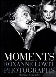 Moments by Roxanne Lowit