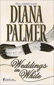 Cover of: Weddings in White, Three Complete Novels: Unlikely Lover/The Princess Bride/Callaghan's Bride