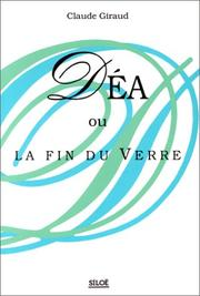 Cover of: Déa, ou, La fin du verre