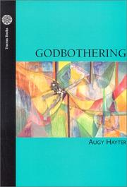 Cover of: Godbothering | Augy Hayter