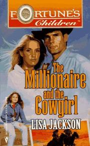 Cover of: Millionaire And The Cowgirl (Author'S 40th Book) (Fortune's Children)