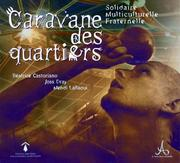 Cover of: Caravane des quartiers