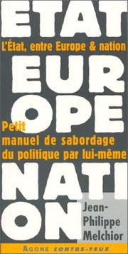 Cover of: L' Etat, entre Europe et nation
