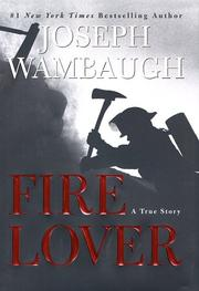 Cover of: Fire Lover: A True Story