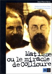 Cover of: Matisse, ou, Le miracle de Collioure